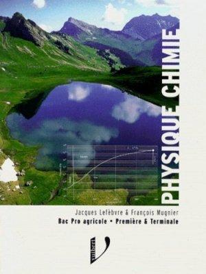 Physique chimie Première et Terminale - vuibert - 9782711788927 -