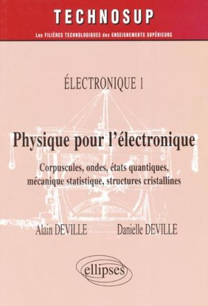 Physique pour l'électronique - ellipses - 9782729823177 -