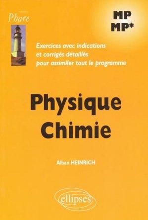Physique Chimie MP - MP* - ellipses - 9782729829452 -