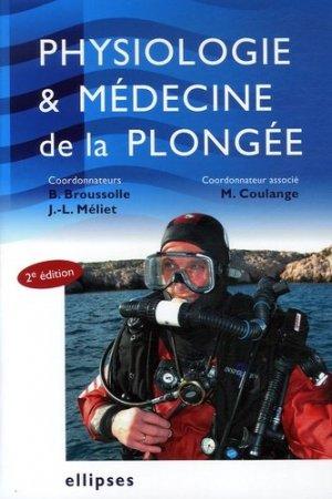 Physiologie et médecine de la plongée - ellipses - 9782729829834 -