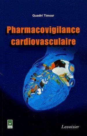 Pharmacovigilance cardiovasculaire - lavoisier / tec et doc - 9782743009168 -