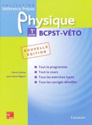 Physique 1ère année BCPST - VÉTO - lavoisier / tec et doc - 9782743011246 -