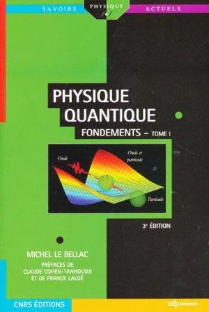 Physique quantique - cnrs éditions / edp sciences - 9782759808038 -