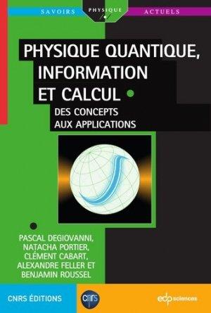Physique quantique, information et calcul - edp sciences - 9782759819102 -