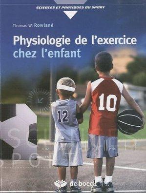 Physiologie de l'exercice chez l'enfant - de boeck superieur - 9782804135065 -