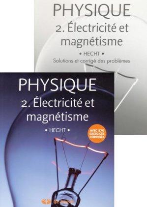 Physique Tome 2  Électricité et magnétisme - de boeck superieur - 9782804155124 -