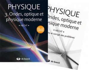 Physique Tome 3 Ondes, optique et physique moderne - de boeck superieur - 9782804155148 -