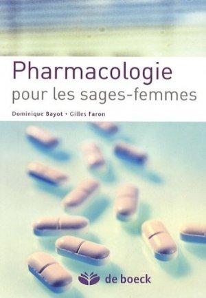 Pharmacologie pour les sages-femmes - de boeck superieur - 9782804163280 -