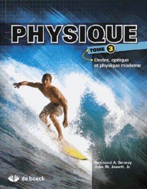 Physique Tome 3 - de boeck superieur - 9782804171322 -