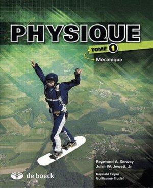 Physique Tome 1 - de boeck superieur - 9782804171346 -