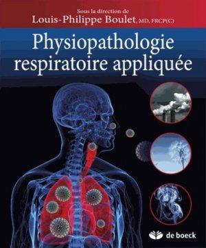 Physiopathologie respiratoire appliquée - de boeck superieur - 9782804183295 -