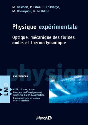 Physique expérimentale - de boeck superieur - 9782807302853 -