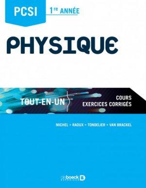 Physique PCS I1re année : tout-en-un, cours, exercices corrigés - de boeck superieur - 9782807306103 -