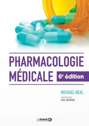 Pharmacologie médicale - de boeck superieur - 9782807306110 -