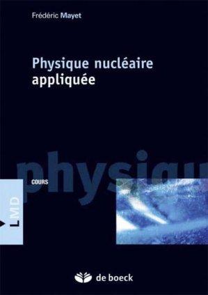 Physique nucléaire appliquée - de boeck superieur - 9782807313514 -