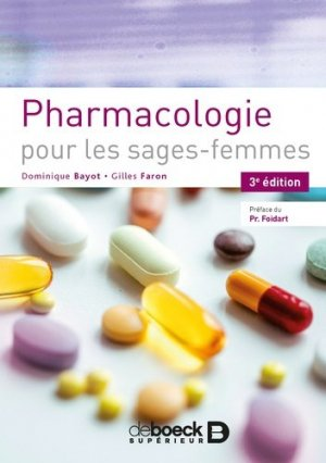 Pharmacologie pour les sages femmes - de boeck - 9782807315167 -