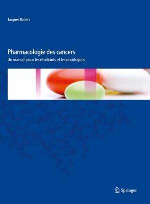 Pharmacologie des cancers - springer verlag - 9782817804484 -