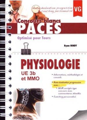 Physiologie UE3b et MMo - Optimisé pour Tours - vernazobres grego - 9782818313336 - livre paces 2020, livre pcem 2020, anatomie paces, réussir la paces, prépa médecine, prépa paces