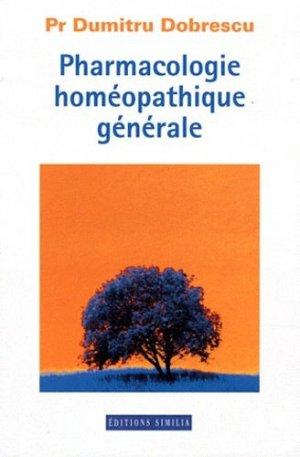 Pharmacologie homéopathique générale - similia - 9782842510473 -