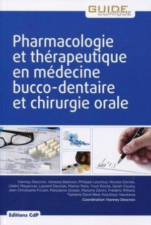 Pharmacologie et thérapeutique en médecine bucco-dentaire et chirurgie orale - cdp - 9782843612947 -
