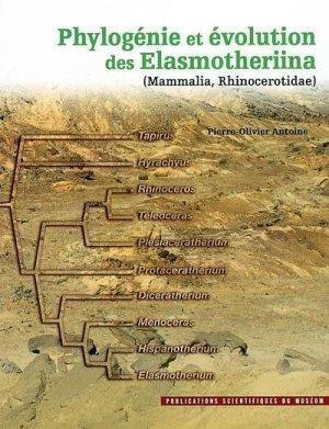 Phylogénie et évolution des Elasmotheriina - museum national d'histoire naturelle - 9782856535424 -