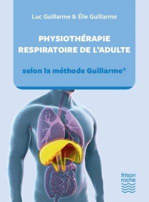 Physiothérapie respiratoire de l'adulte - editions frison-roche - 9782876716322 -