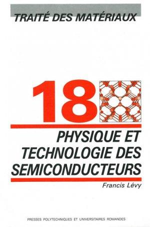 Physique et technologie des semiconducteurs (TM volume 18) - presses polytechniques et universitaires romandes - 9782880742720 -