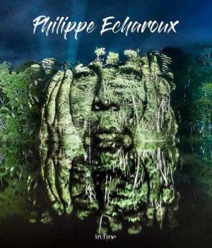 Philippe Echaroux - In Fine - 9782902302963 -