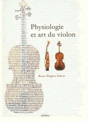Physiologie et art du violon - alexitere - 9782951380868 -