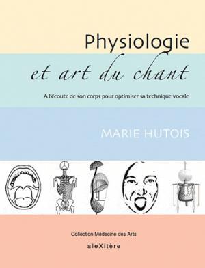 Physiologie et art du chant - alexitere - 9782952761680 -