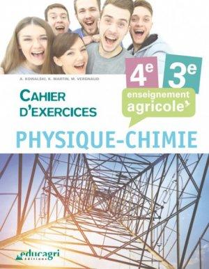 Physique Chimie - 4e et 3e : Cahier d'exercices : enseignement agricole - educagri - 9791027501304 -