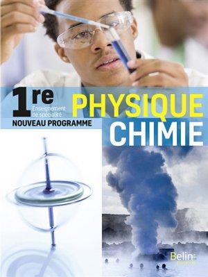 Physique chimie 1re Enseignement de spécialité - belin - 9791035804114 -