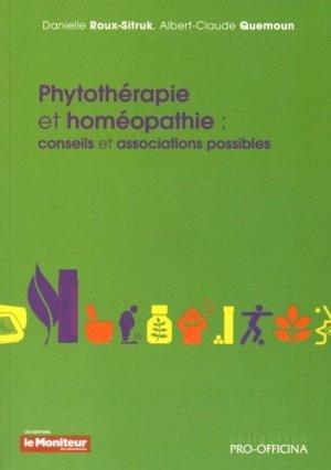 Phytothérapie et homéopathie : conseils et associations possibles - le moniteur des pharmacies - 9791090018983 -