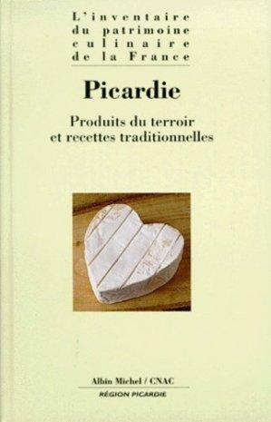 PICARDIE. Produits du terroir et recettes traditionnelles - Albin Michel - 9782226108401 -