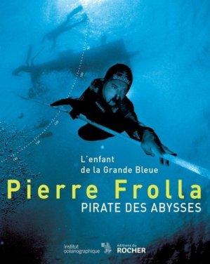 Pirate des abysses. L'enfant de la Grande Bleue - du rocher - 9782268071992 -