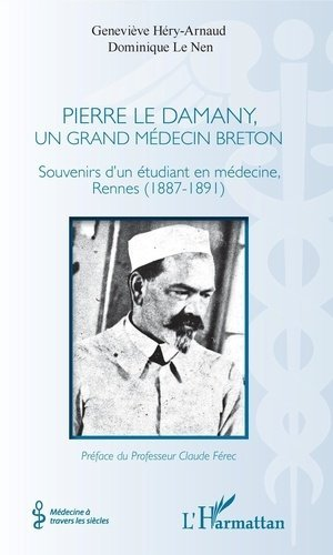Pierre Le Damany, un grand médecin breton - l'harmattan - 9782343202648 -