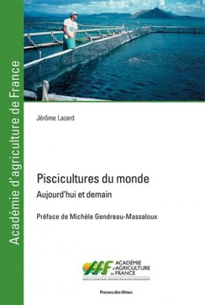 Piscicultures du monde - presses des mines - 9782356715869 -