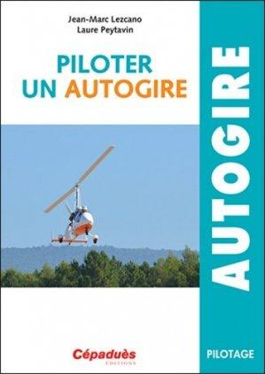 Piloter un Autogire - cepadues - 9782364936195 -