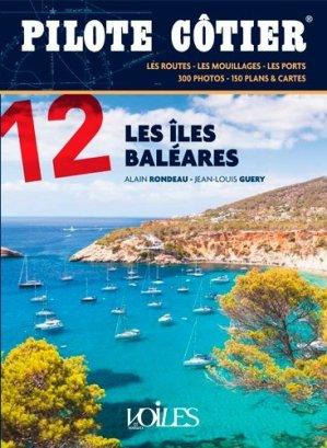 Pilote côtier - 12 Les îles Baléares - voiles et voiliers - 9782381470009 -