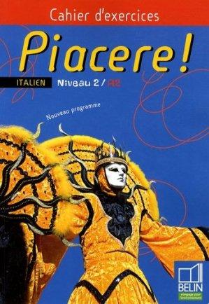 Piacere ! Italien Niveau 2/A2 - Belin - 9782701147772 -
