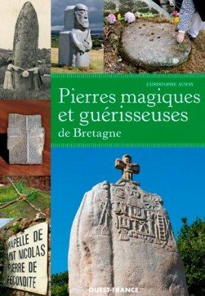 Pierres magiques et guérisseuses de Bretagne - ouest-france - 9782737377259 -