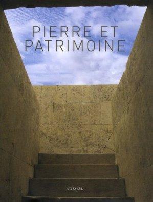 Pierre et patrimoine - actes sud - 9782742786053 -