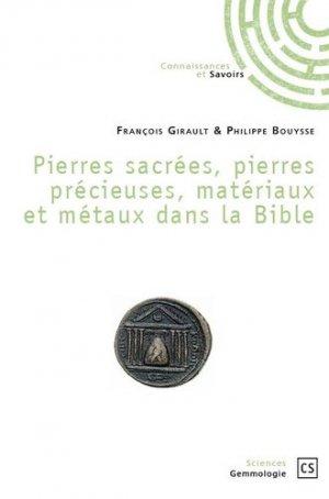 Pierres sacrées, pierres précieuses, matériaux et métaux dans la Bible - Connaissances et Savoirs - 9782753906655 -