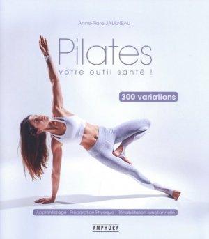 Pilates, votre outil santé ! - Amphora - 9782757603765 -