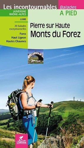 Pierre-sur-Haute, Monts du Forez - chamina - 9782844664044 -