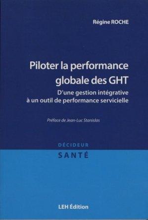 Piloter la performance globale des GHT - les etudes hospitalieres - 9782848748269 -