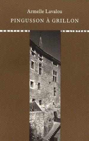 Pingusson à Grillon - du linteau  - 9782910342593 -