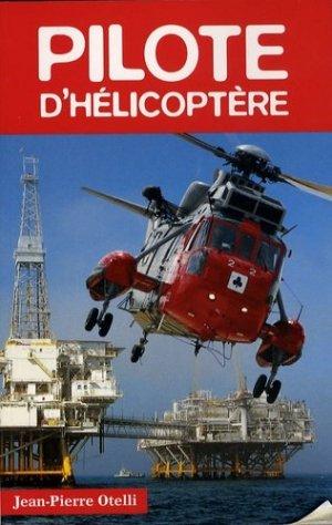 Pilote d'hélicoptère - Altipresse - 9782911218576 -