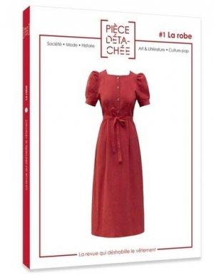 Pièce détachée N° 1 : La robe - Pièce détachée - 9782956455806 -