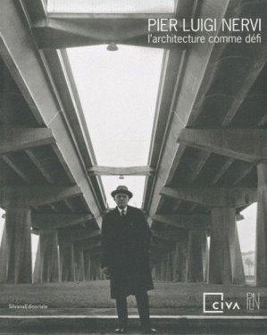 Pier Luigi Nervi, l'architecture comme défi - Silvana Editoriale - 9788836616893 - majbook ème édition, majbook 1ère édition, livre ecn major, livre ecn, fiche ecn